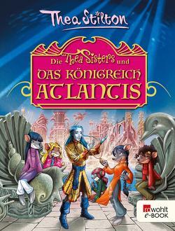 Die Thea Sisters und das Königreich Atlantis von Rickers,  Gesine, Stilton,  Thea, Thamm,  Leonard