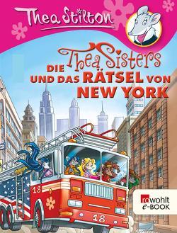 Die Thea Sisters und das Rätsel von New York von Rickers,  Gesine, Stilton,  Thea
