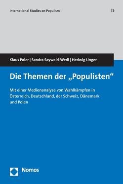 """Die Themen der """"Populisten"""" von Poier,  Klaus, Saywald-Wedl,  Sandra, Unger,  Hedwig"""