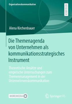 Die Themenagenda von Unternehmen als kommunikationsstrategisches Instrument von Kirchenbauer,  Alena