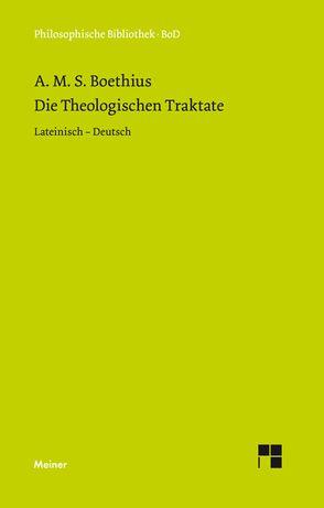 Die theologischen Traktate von Boethius, Elsässer,  Michael