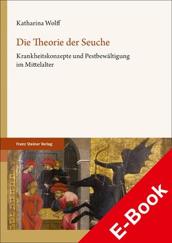 Die Theorie der Seuche von Wolff,  Katharina