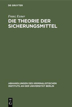 Die Theorie der Sicherungsmittel von Exner,  Franz