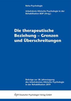 Die therapeutische Beziehung – Grenzen und Überschreitungen