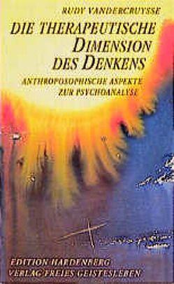 Die therapeutische Dimension des Denkens von Vandercruysse,  Rudy