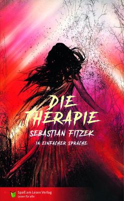 Die Therapie von Fitzek,  Sebastian, Markowski,  Sonja
