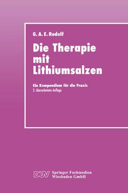 Die Therapie mit Lithiumsalzen von Rudolf,  Gerhard A. E.