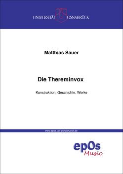 Die Thereminvox von Sauer,  Matthias