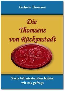Die Thomsens von Rückenstadt von Thomsen,  Andreas