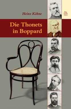 Die Thonets in Boppard von Kähne,  Heinz