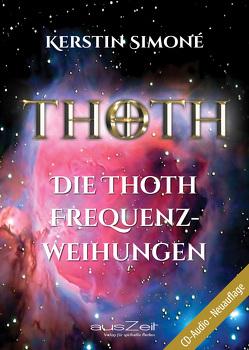 Die Thoth Frequenzweihungen von Simoné,  Kerstin