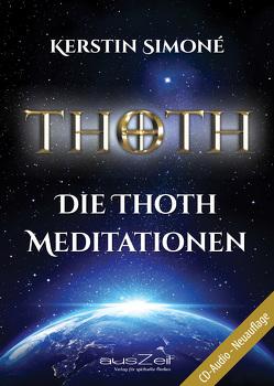 Die Thoth Meditationen von Simoné,  Kerstin