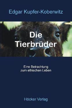 Die Tierbrüder von Kupfer-Koberwitz,  Edgar