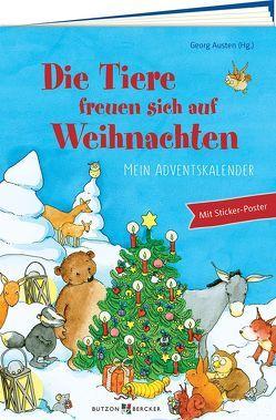 Die Tiere freuen sich auf Weihnachten von Austen,  Georg, Leberer,  Sigrid
