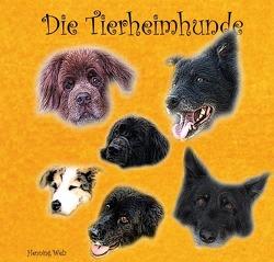 Die Tierheimhunde von Welz,  Henning
