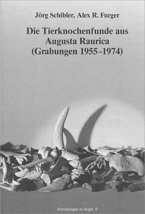 Die Tierknochenfunde aus Augusta Raurica (Grabungen 1955-1974) von Furger,  Alex R, Kaufmann,  Bruno, Schibler,  Jörg
