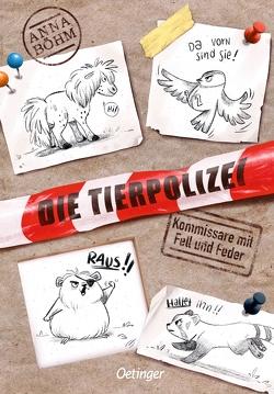 Die Tierpolizei 1 von Böhm,  Anna, Wultschner,  Ramona