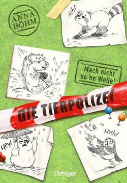 Die Tierpolizei 3 von Böhm,  Anna, Wultschner,  Ramona