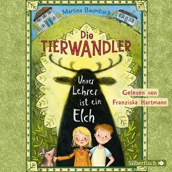 Die Tierwandler 1: Unser Lehrer ist ein Elch von Baumbach,  Martina, Hartmann,  Franziska
