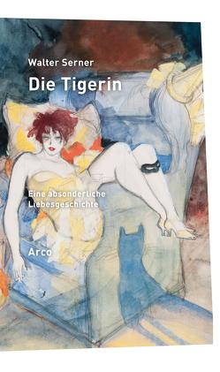 Die Tigerin von Serner,  Walter