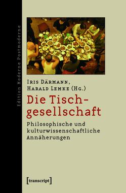 Die Tischgesellschaft von Daermann,  Iris, Lemke,  Harald