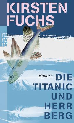 Die Titanic und Herr Berg von Fuchs,  Kirsten