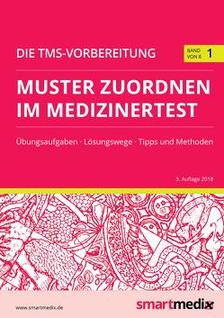 Die TMS-Vorbereitung 2019 Band 1: Muster zuordnen im Medizinertest von Rengier,  Fabian