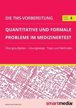 Die TMS-Vorbereitung Band 4: Quantitative und formale Probleme im Medizinertest von Rengier,  Fabian