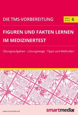 Die TMS-Vorbereitung Band 6: Figuren und Fakten lernen im Medizinertest von Rengier,  Fabian