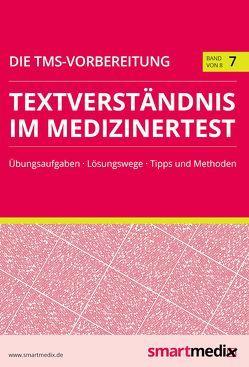 Die TMS-Vorbereitung Band 7: Textverständnis im Medizinertest von Rengier,  Fabian