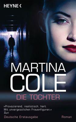 Die Tochter von Cole,  Martina, Plassmann,  Jens