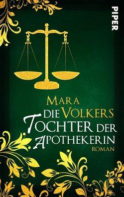 Die Tochter der Apothekerin von Volkers,  Mara