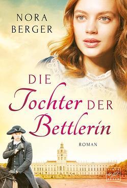 Die Tochter der Bettlerin von Berger,  Nora