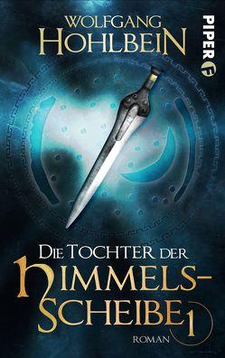 Die Tochter der Himmelsscheibe 1 von Hohlbein,  Wolfgang, Winkler,  Dieter