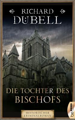Die Tochter des Bischofs von Dübell,  Richard