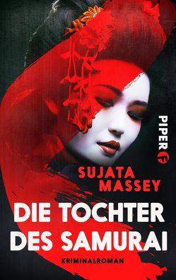 Die Tochter des Samurai von Hauser,  Sonja, Massey,  Sujata