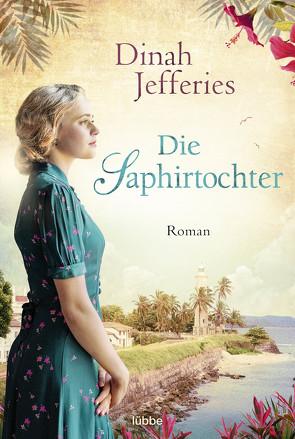 Die Tochter des Saphirhändlers von Jefferies,  Dinah, Koonen,  Angela