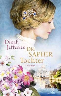 Die Tochter des Saphirhändlers von Jefferies,  Dinah, Leibmann,  Ute