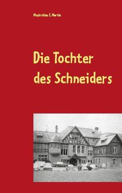Die Tochter des Schneiders von E. Martin,  Maximilian