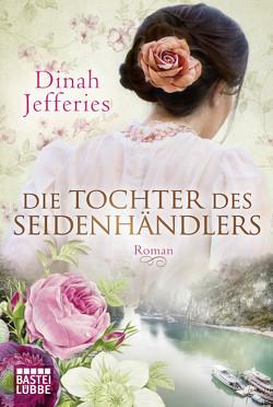 Die Tochter des Seidenhändlers von Jefferies,  Dinah, Koonen,  Angela