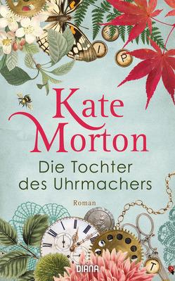 Die Tochter des Uhrmachers von Breuer,  Charlotte, Möllemann,  Norbert, Morton,  Kate