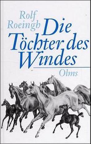 Die Töchter des Windes. von Roeingh,  Rolf