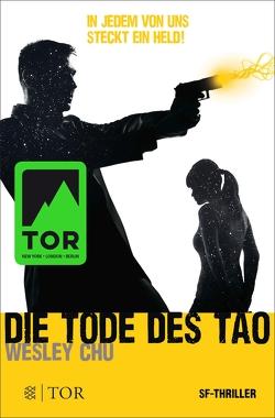 Die Tode des Tao von Chu,  Wesley, Gerold,  Susanne, Heller,  Simone