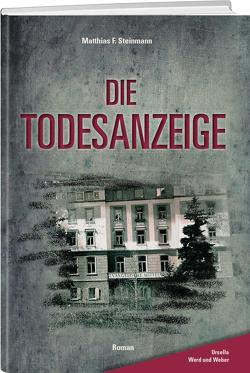 Die Todesanzeige von Steinmann,  Matthias F.