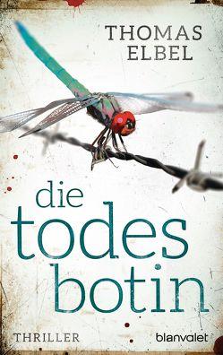 Die Todesbotin von Elbel,  Thomas