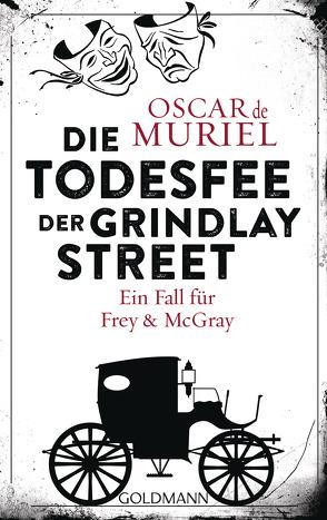 Die Todesfee der Grindlay Street von Beyer,  Peter, Muriel,  Oscar de