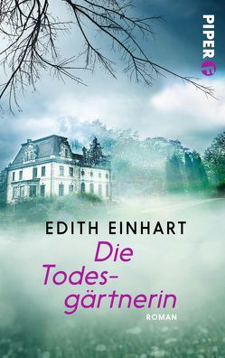 Die Todesgärtnerin von Einhart,  Edith