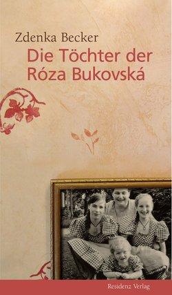 Die Töchter der Róza Bukovská von Becker,  Zdenka