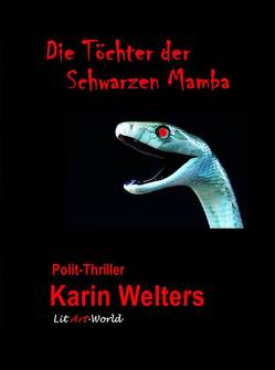 Die Töchter der Schwarzen Mamba von Karin,  Welters