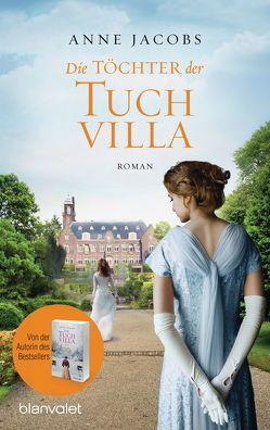 Die Töchter der Tuchvilla von Jacobs,  Anne